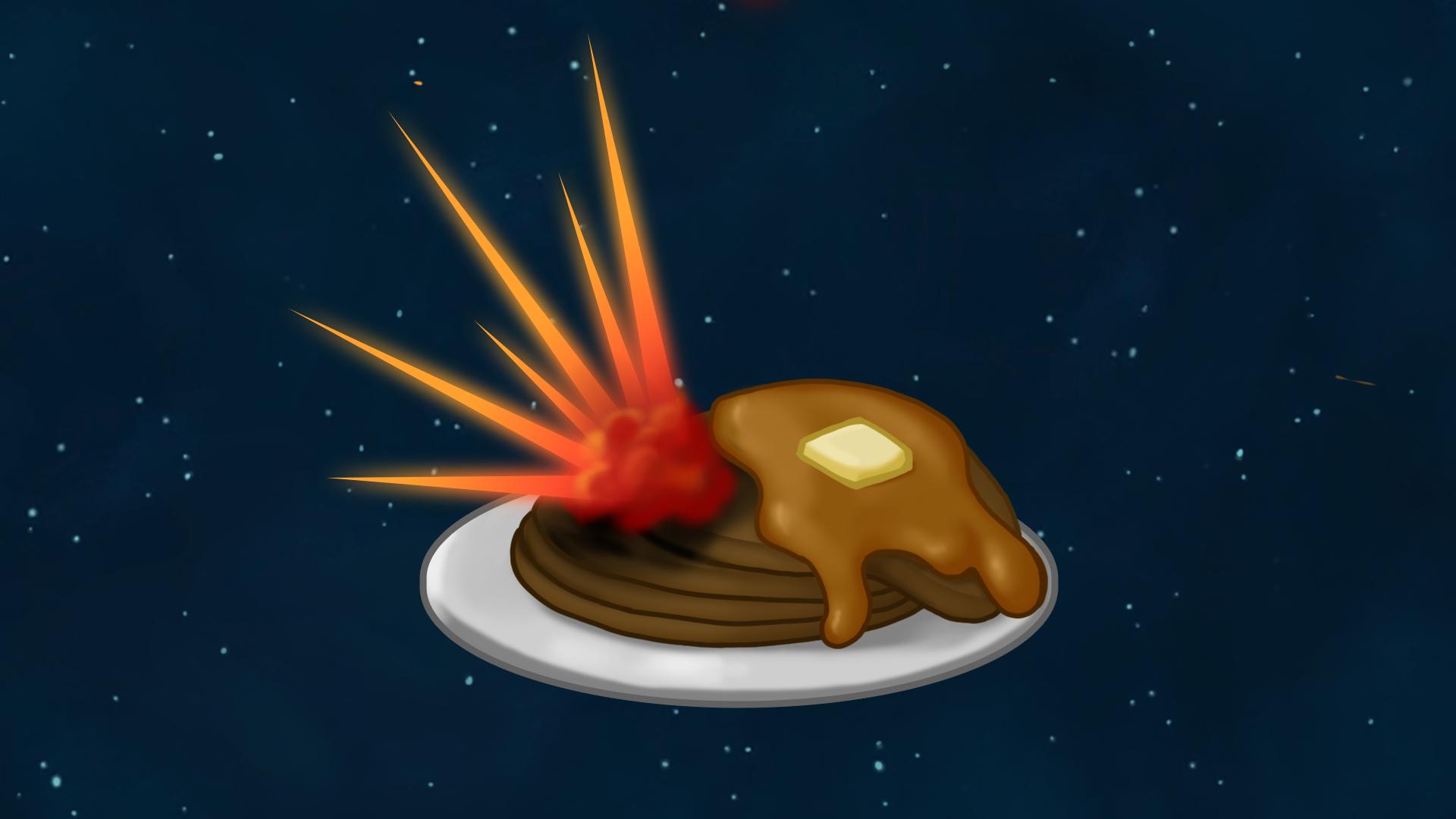 Blasted Pancake!