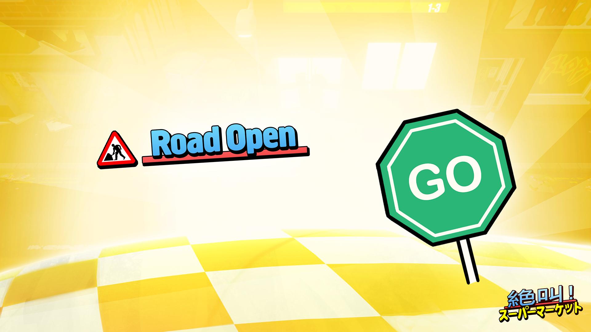 Road Open