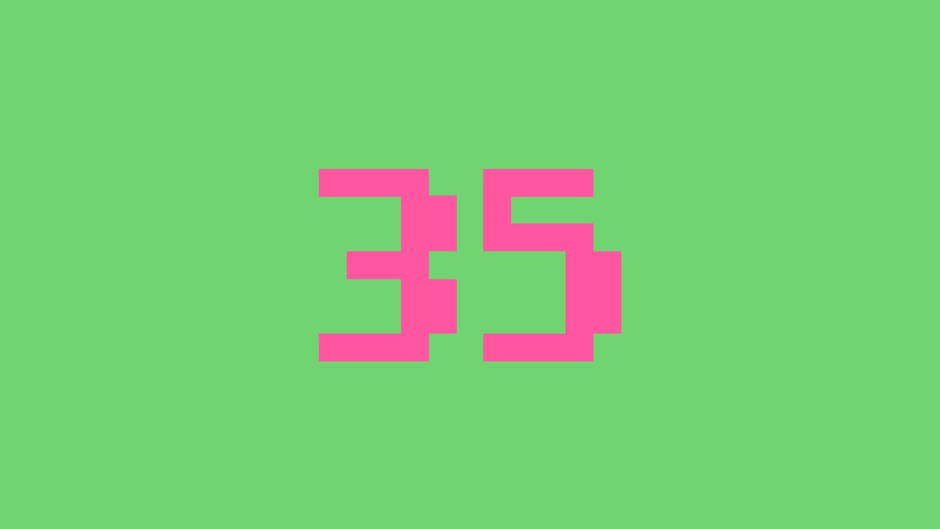 Level 35!