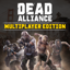Dead Alliance™: Multiplayer Edition