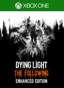 Dying Light: The Following- Enhanced Edition