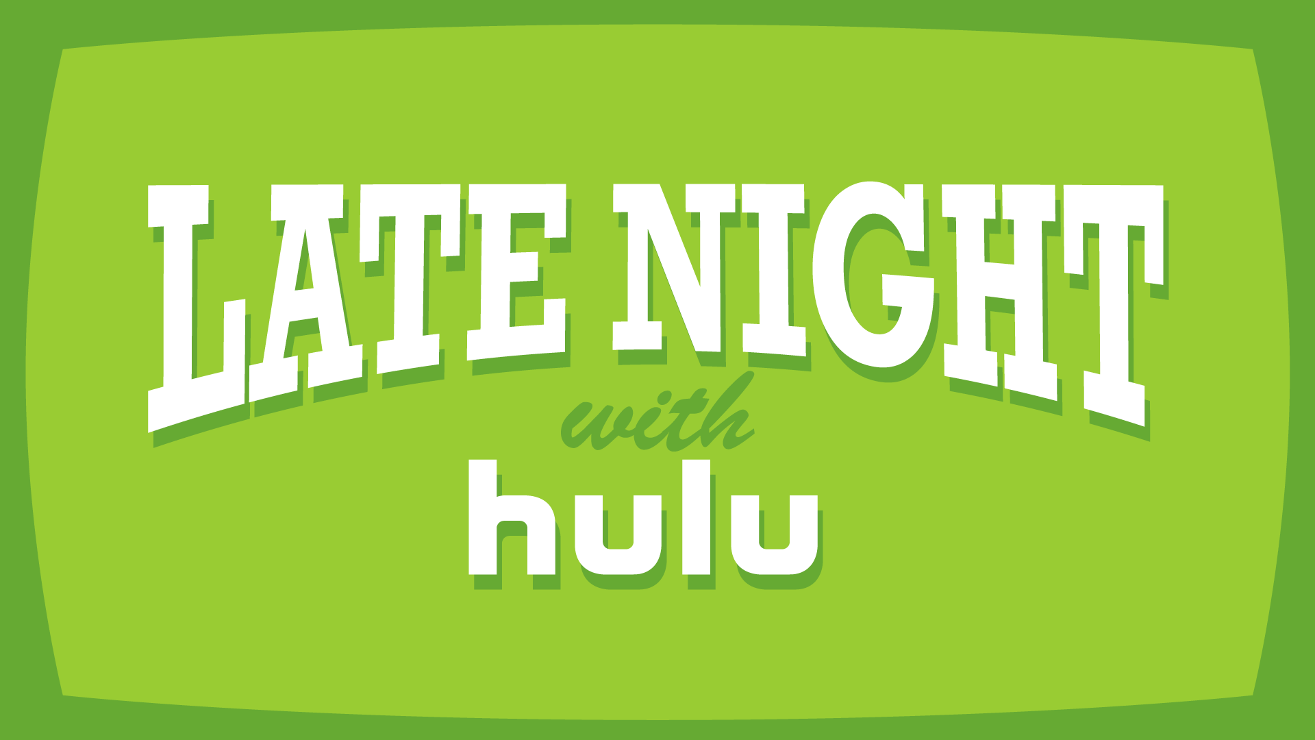 Late Night with Hulu