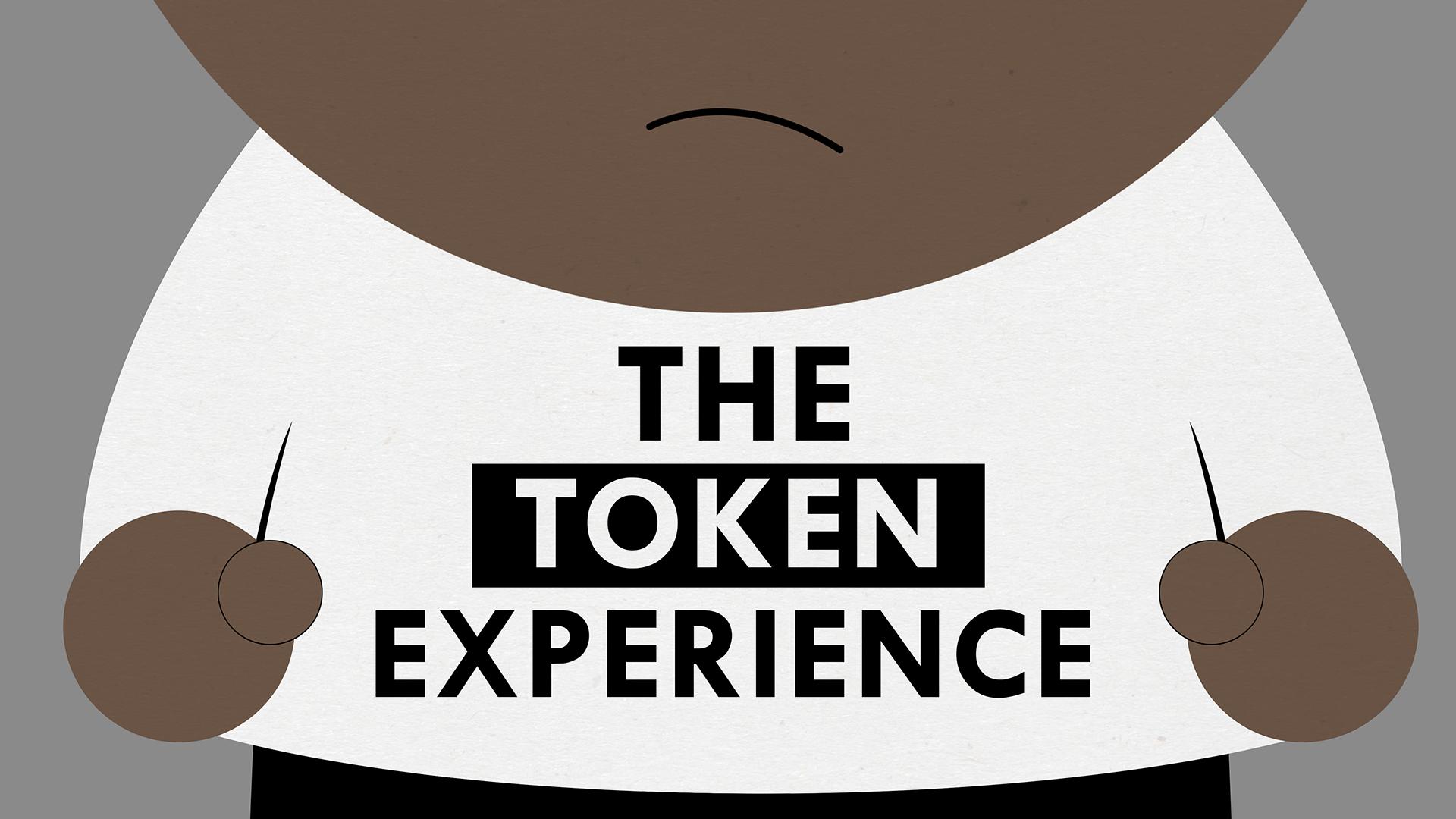 The Token Experience