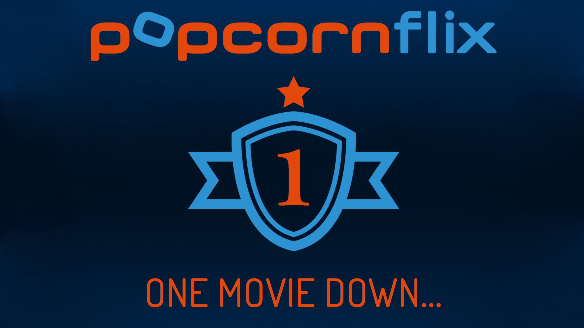 One down… (Movies)