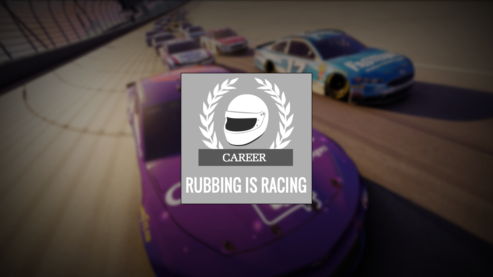 Rubbing is Racing