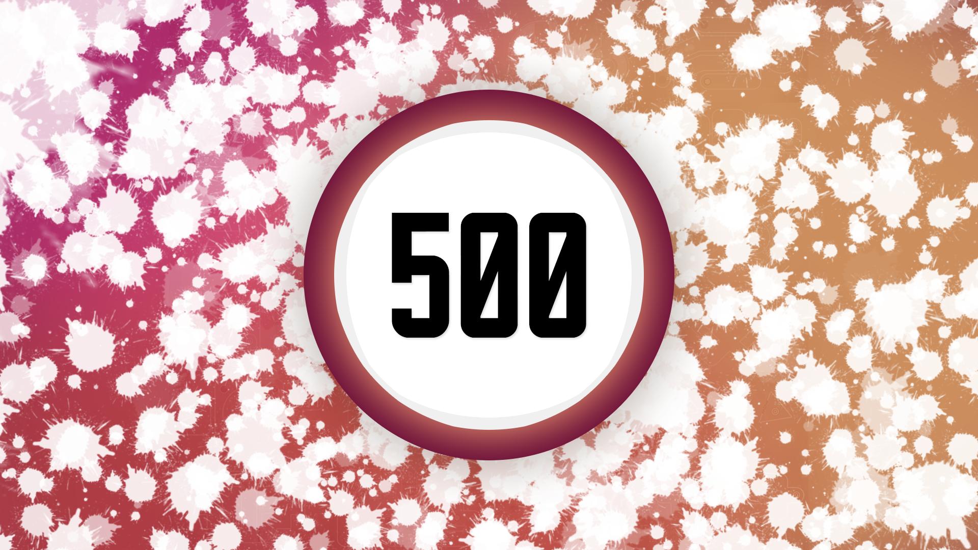 Splatter 500 times